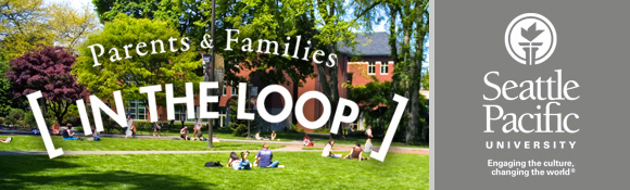 Seattle Pacific University - Parents and Families In the Loop