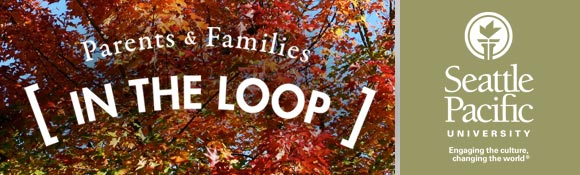 Seattle Pacific University: Parents and Families In the Loop