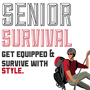 Senior Survival