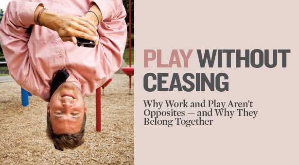 Play Without Ceasing