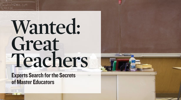 Wanted: Great Teachers