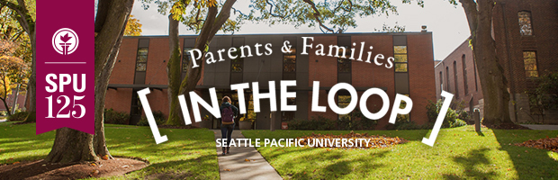 Parents and Families In the Loop, Seattle Pacific University