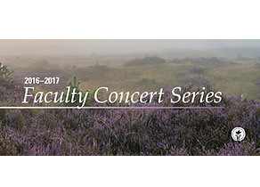 Faculty Concert Series 2016-2017