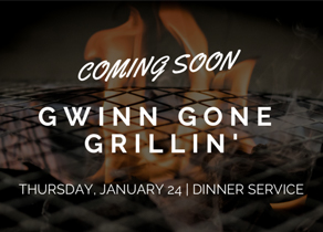 Coming soon, Gwinn Gone Grillin