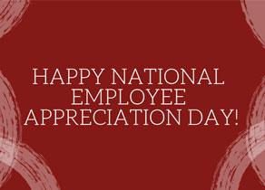 Happy National Employee Appreciation Day