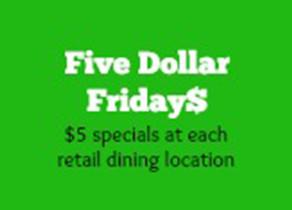 Five Dollar Fridays