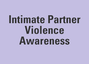 Intimate Partner Violence Awareness
