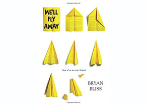 We'll Fly Away by Bryan Bliss book cover