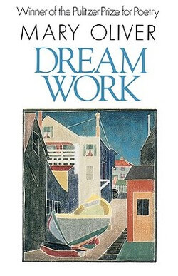Dream Work cover by Mary Oliver