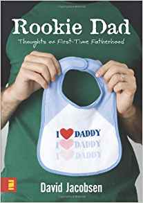 rookie dad by david jacobsen