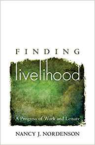 finding livelihood by nancy j. nordenson
