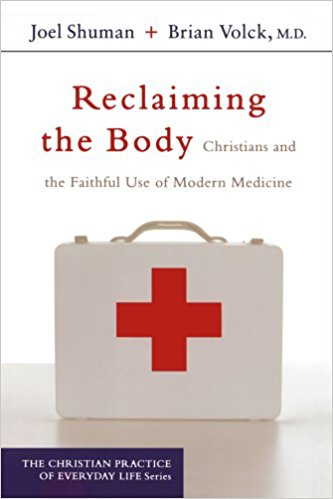 reclaiming the body by brian volck