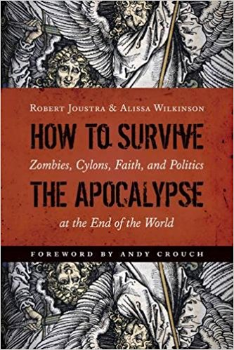 how to survive the apocalypse by alissa wilkinson