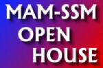MAM-SSM Open House