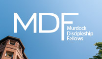 Murdock Discipleship Fellows