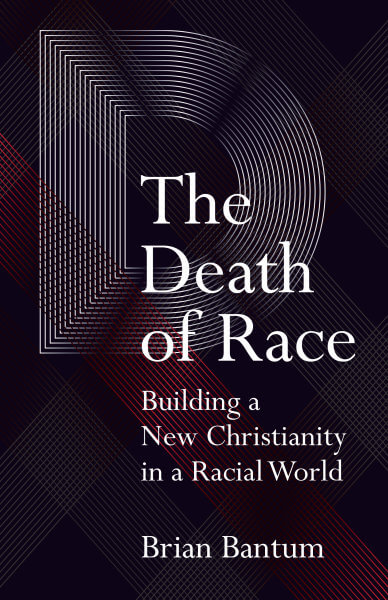 The Death of Race, by Dr. Brian Bantum