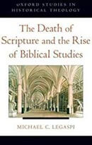 Death of Scriptures and Rise of Biblical Studies