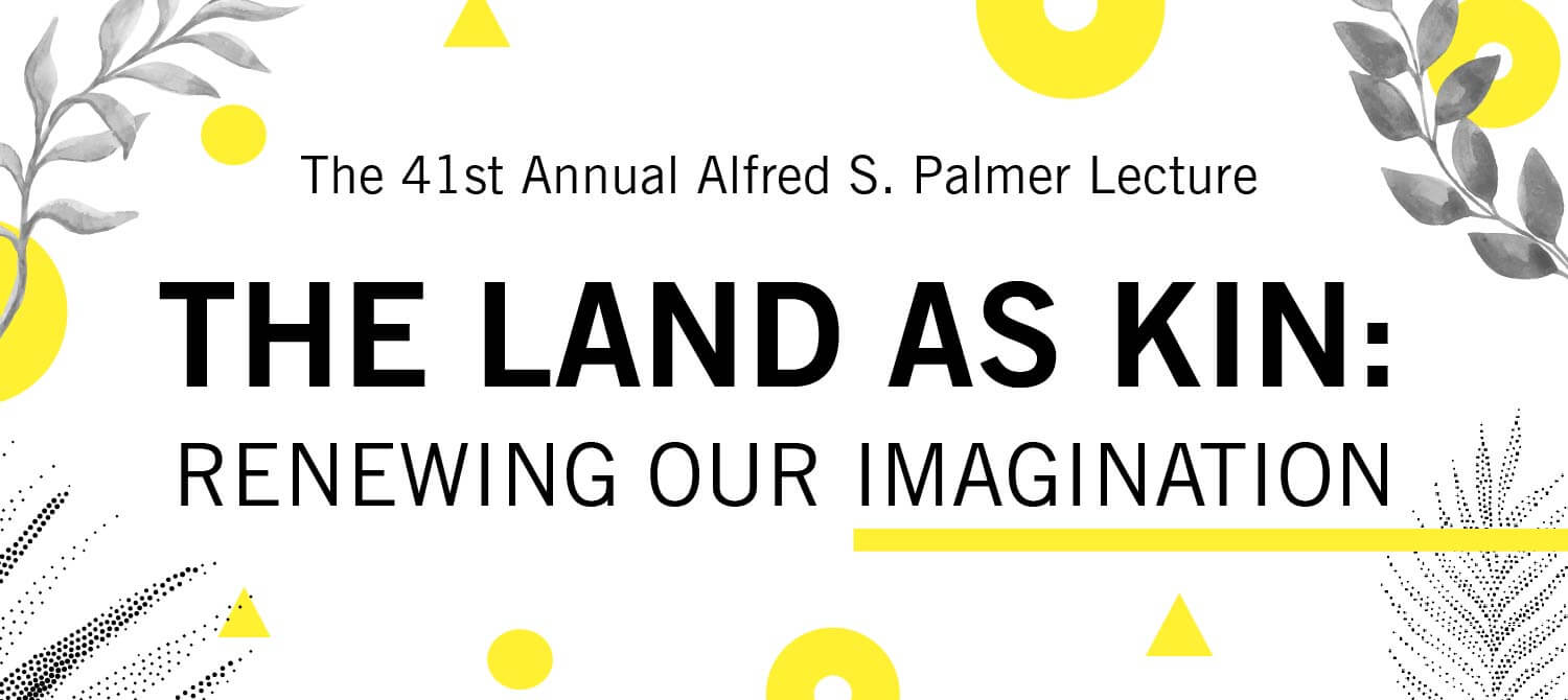 The Land as Kin: Renewing Our Imagination