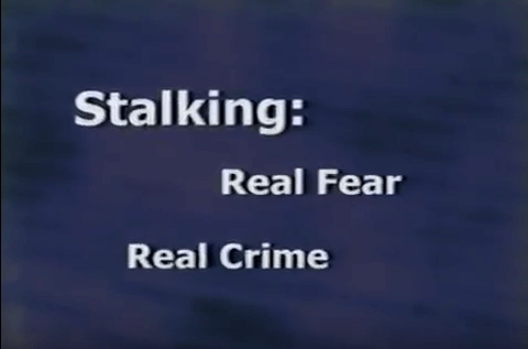 Stalking: Real Fear, Real Crime Video