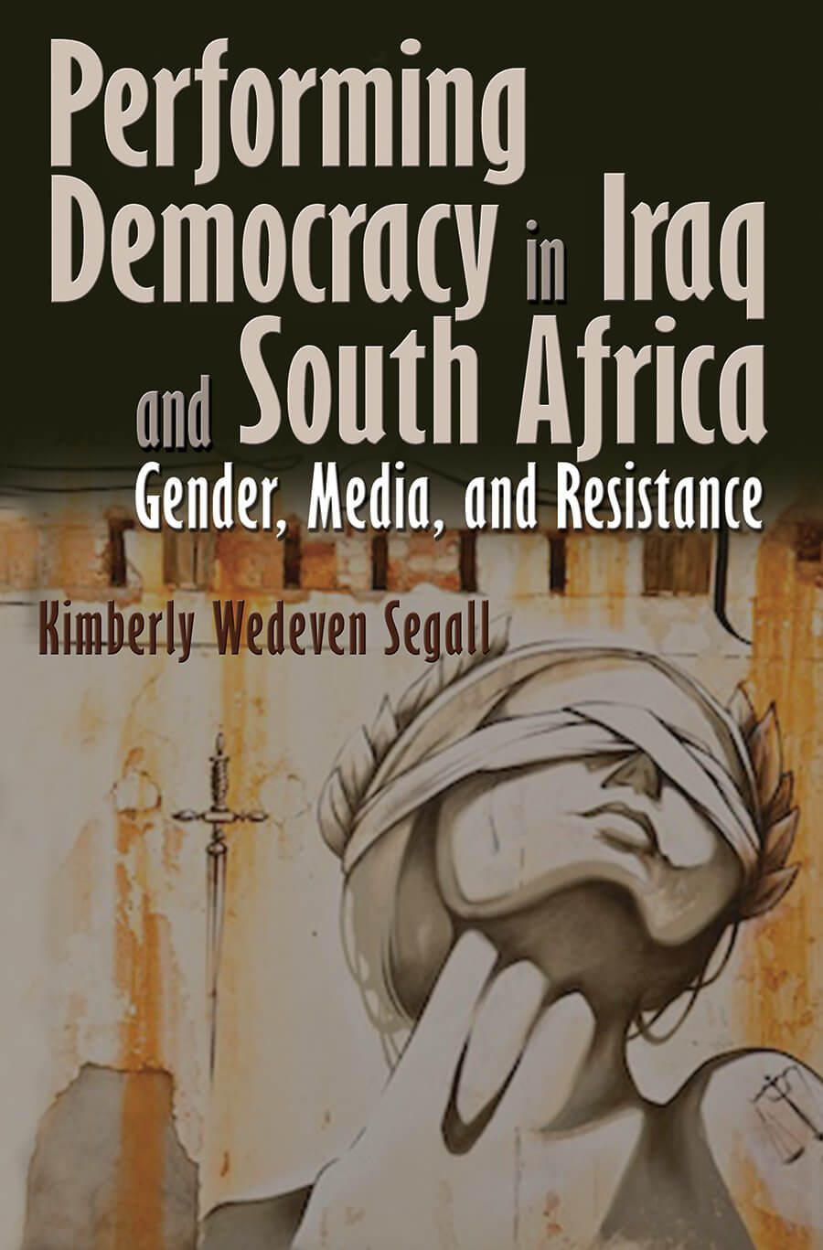 Performing Democracy in Iraq and South Africa