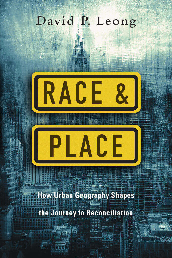 Race and Place by David P. Leong