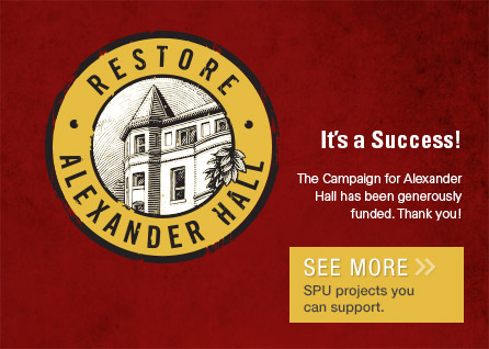 It's a Success! The Campaign for Alexander Hall has been generously funded.  Thank you! See more SPU projects you can support.